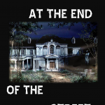 Ciclo de Halloween / Cuentos de terror: Fear at the end of the street